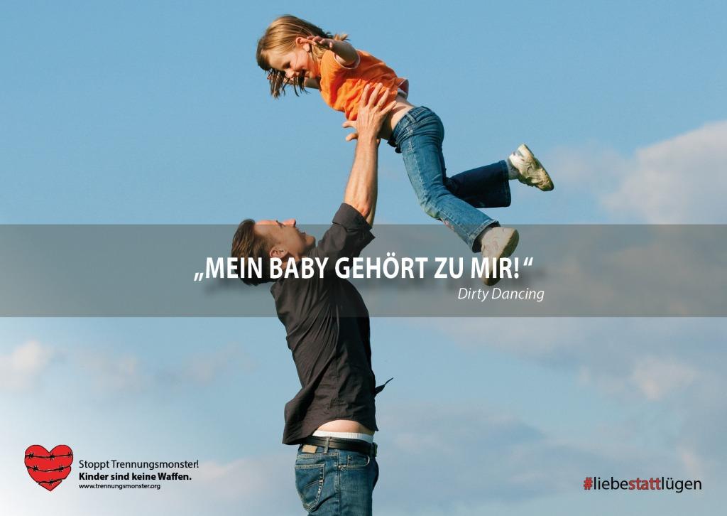 """""""Mein Baby gehört zu mir"""" Dirty Dancing #trennungsmonster #liebestattlügen Trennungskind Manipulation Entfremdung Trennungsschmerz PAS"""
